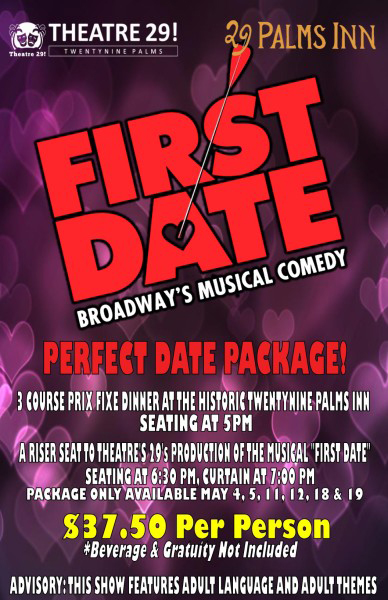 First Date, The Musical: Dinner & Show with 29 Palms Inn Restaurant & Theatre 29